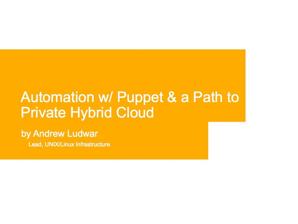 RHUG Puppet Path To Private Hybrid Cloud